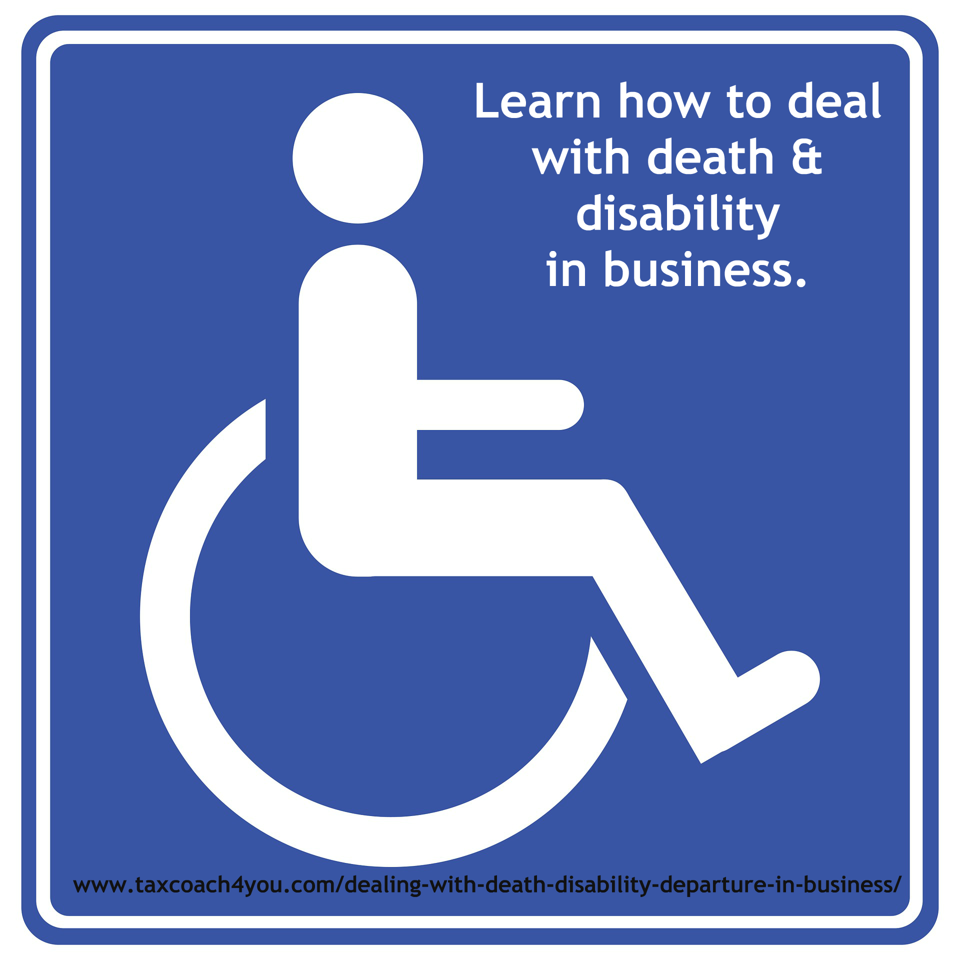 Dealing With Death Disability Departure In Business