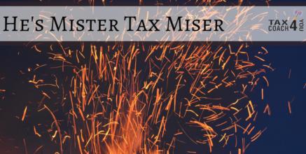 He's Mister Tax Miser