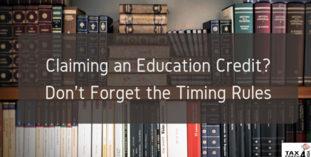 Claiming an Education Credit? Don't Forget the Timing Rules