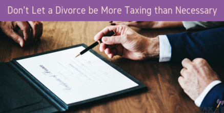 Don't Let a Divorce be More Taxing Than Necessary
