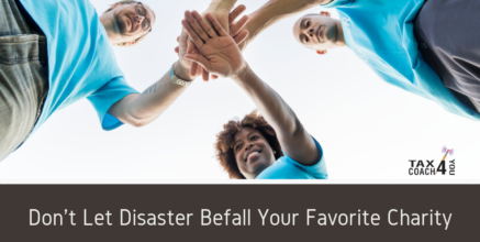 Don't Let Disaster Befall Your Favorite Charity