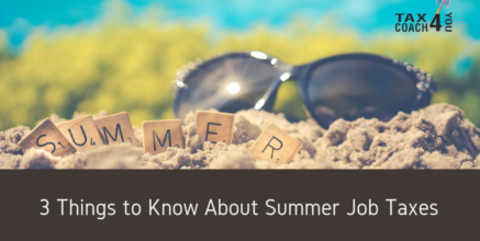3 Things to Know About Summer Job Taxes