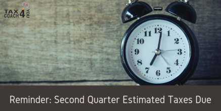 Reminder: Second Quarter Estimated Taxes Due