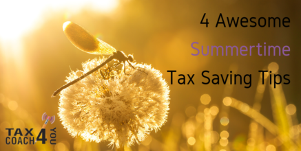 4 Awesome Summertime Tax Saving Tips