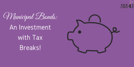 Municipal Bonds: An Investment with Tax Breaks!