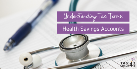 Understanding Tax Terms: Health Savings Accounts (HSA)