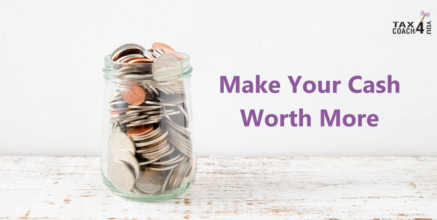 Make Your Cash Worth More