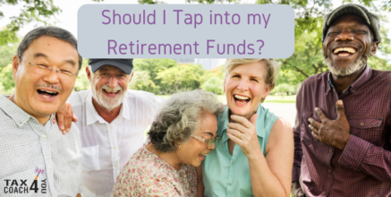 Should I Tap into my Retirement Funds?