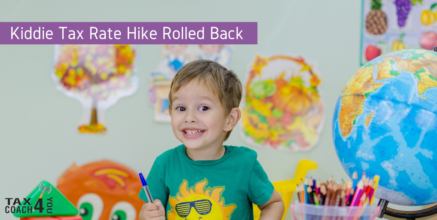 Kiddie Tax Rate Hike Rolled Back