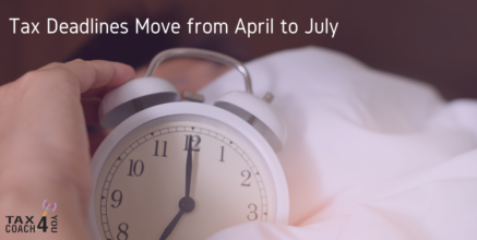 Tax Deadlines Move from April to July