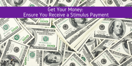 Get Your Money: Ensure You Receive a Stimulus PaymentCoronavirus, COVID19, tax changes, Tax Coach, tax planning