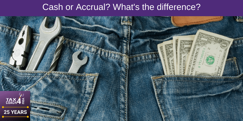 Cash or Accrual? What's the difference?