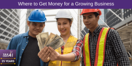 Where to Get Money for a Growing Business