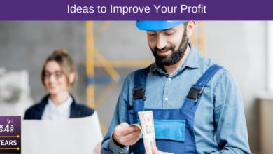 Ideas to Improve Your Profit