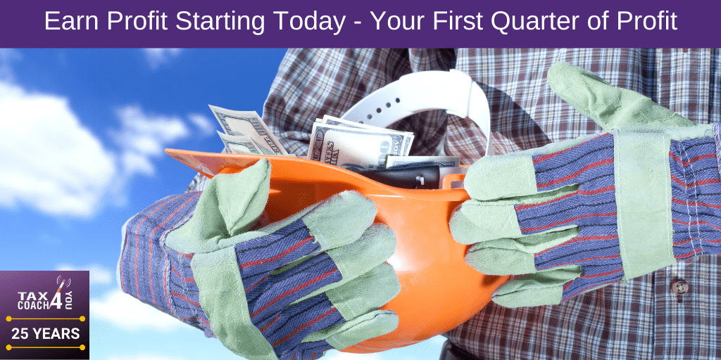 Earn Profit Starting Today - Your First Quarter of Profit